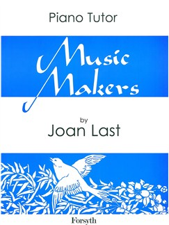 Joan Last: Music Makers - Piano Tutor Book One Books | Piano