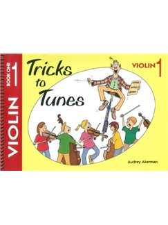 Audrey Akerman: Tricks To Tunes - Violin Book 1 Books | Violin