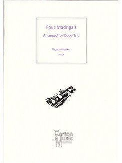 Thomas Weelkes: Four Madrigals Books   Oboe, Ensemble