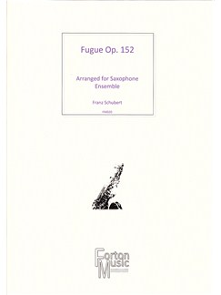 Franz Schubert: Fugue Op.152 Books | Saxophone, Ensemble