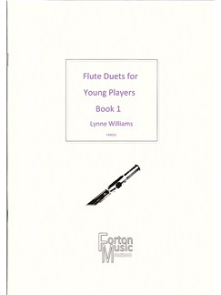 Lynne Williams: Flute Duets For Young Players Book 1 Books | Flute, Ensemble