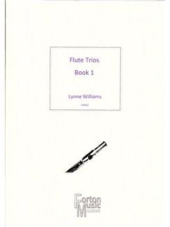 Lynne Williams: Flute Trios Book 1 Books | Flute, Ensemble