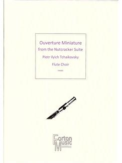 P I Tchaikovsky: Ouverature Miniature From The Nutcracker Books | Flute, Piano Accompaniment