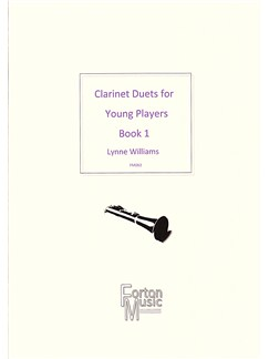 Lynne Williams: Clarinet Duets For Young Players Book 1 Books | Clarinet, Ensemble