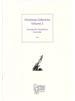 Christmas Collection Volume 2 (Saxophone Ensemble) Books | Saxophone