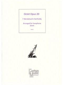 Felix Mendelssohn-Bartholdy: Octet Opus 20 Books | Saxophone