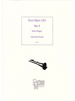 Max Reger: Duo Opus 131 No.3 (Clarinet Duet) Books | Clarinet