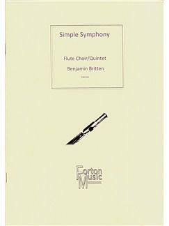 Benjamin Britten: Simple Symphony (Flute Quintet) Books   Flute (Quintet)