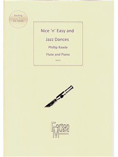 Phillip Rawle: Nice 'n' Easy and Jazz Dances (Flute/Piano) Books and CDs | Flute, Piano Accompaniment