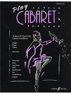 Play Cabaret (C Instruments) Books | C Instruments, Piano Accompaniment (with Chord Symbols)