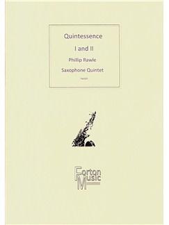 Phillip Rawle: Quintessence I and II Books | Saxophone (Quintet)