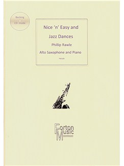 Phillip Rawle: Nice 'n' Easy and Jazz Dances (Alto Saxophone/Piano) Books and CDs | Alto Saxophone, Piano Accompaniment