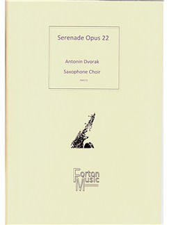 Antonin Dvorak: Serenade (Saxophone Choir/Ensemble) Books | Saxophone, Ensemble