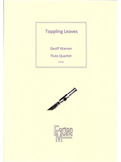 Geoff Warren: Toppling Leaves Books | Flute (Quartet)