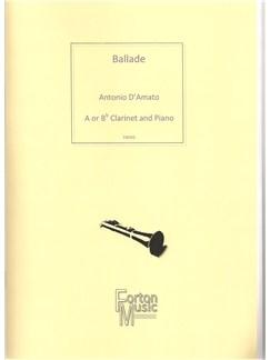 Antonio D'Amato: Ballade Books | Clarinet, Piano Accompaniment