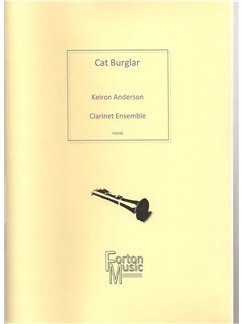 Keiron Anderson: Cat Burglar (Clarinet Ensemble) Books | Clarinet, Ensemble