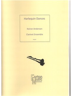 Keiron Anderson: Harlequin Dances (Clarinet Ensemble) Books | Clarinet, Ensemble