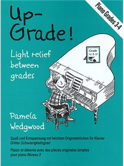 Wedgwood: Up-Grade! Piano Grades 3-4 Books | Piano