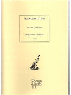 Keiron Anderson: Harlequin Dances (Saxophone Ensemble) Books | Saxophone, Ensemble