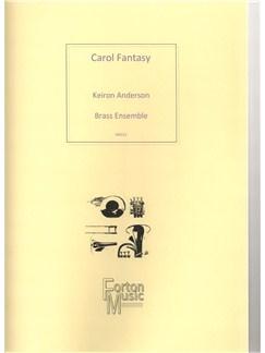 Keiron Anderson: Carol Fantasy (Brass Ensemble) Books | Brass Ensemble