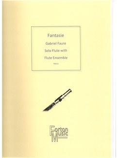 Gabriel Faure: Fantasie Books | Flute, Ensemble