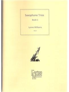 Lynne Williams: Sax Trios Book 1 Books | Saxophone, Trio