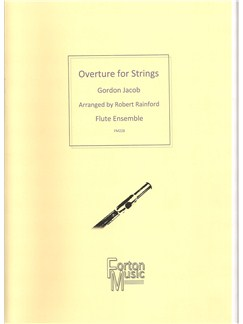 Gordon Jacob: Overture Books | Flute, Ensemble