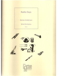 Keiron Anderson: Radio Days Books | Big Band & Concert Band, Wind Ensemble