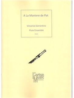Vincenzo Sorrentino: A La Maniere de Pat Books | Flute, Ensemble