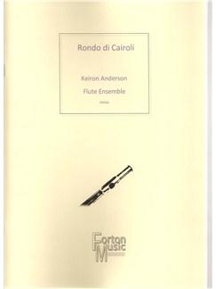 Keiron Anderson: Rondo di Cairoli Books | Flute, Ensemble