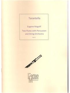 Eugene Magalif: Tarantella Books | Flute, Percussion, String Orchestra