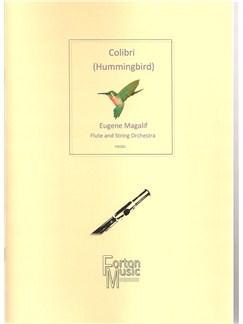 Eugene Magalif: Colibri (Hummingbird) Books | Flute, String Orchestra
