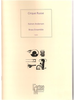Keiron Anderson: Cirque Russe Books | Brass Ensemble