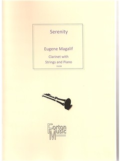 Eugene Magalif: Serenity Books | Clarinet, String Quartet, Piano Accompaniment