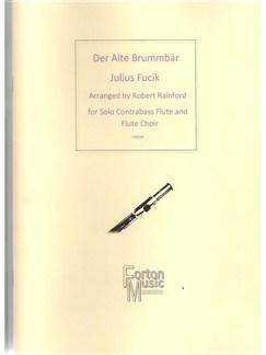 Julius Fucik: Der Alte Brummbar Books | Flute, Ensemble