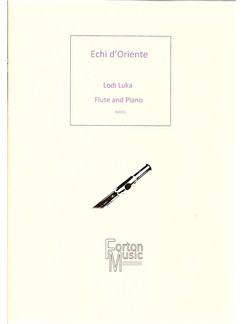 Lodi Luka: Echi d'Oriente Books | Flute, Piano Accompaniment