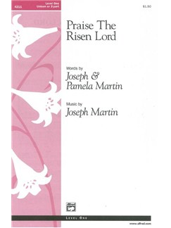 Joseph Martin/Pamela Martin: Praise The Risen Lord Books | Piano, 2-Part Choir