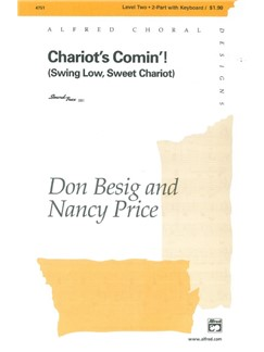 Don Besig And Nancy Price: Chariot's Comin'! (Swing Low, Sweet Chariot) Books | 2-Part Choir, Piano Accompaniment