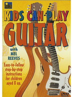 Kids Can Play Guitar DVDs / Videos | Guitar