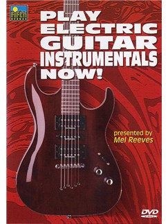 Play Electric Guitar Instrumentals Now! (DVD) DVDs / Videos | Electric Guitar