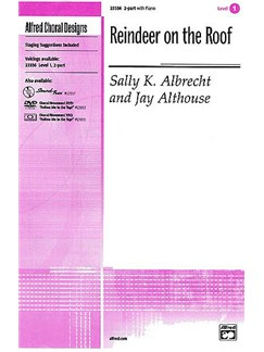 Sally K. Albrecht And Jay Althouse: Reindeer On The Roof (2-Part) Books | 2-Part Choir, Piano Accompaniment