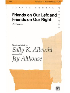 Sally K. Albrecht: Friends On Our Left And Friends On Our Right (2-Part/Piano) Books | 2-Part Choir, Piano Accompaniment