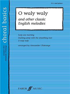 O Waly Waly & Other Classic English Melodies (Upper Voices) Books | 2-Part Choir, Piano Accompaniment, SA