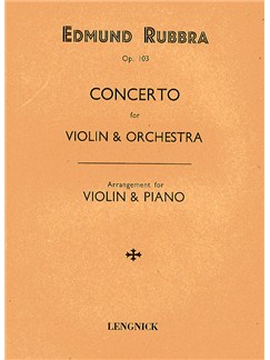 Edmund Rubbra: Concerto For Violin And Orchestra Op.103 (Violin/Piano) Books | Violin, Piano Accompaniment