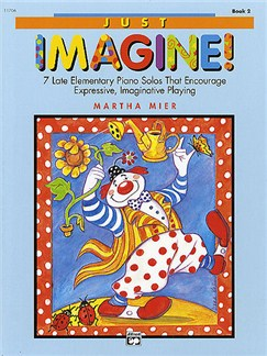 Martha Mier: Just Imagine! Book 2 Books | Piano