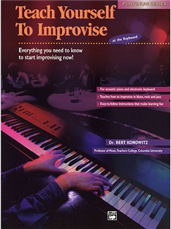 Bert Konowitz: Teach Yourself To Improvise At The Keyboard Books | Keyboard