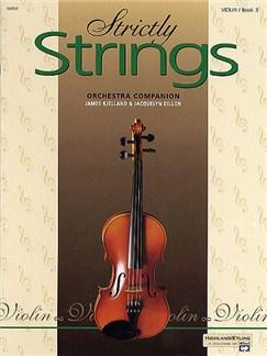 Strictly Strings: Orchestra Companion - Violin Book 3 Books | Violin