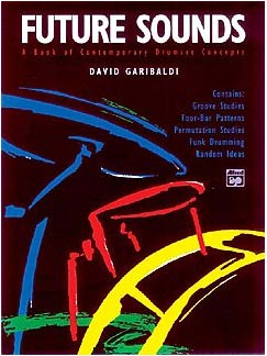 David Geribaldi: Future Sounds (Book/CD) Books and CDs | Drums