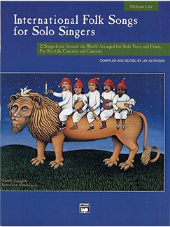 International Folk Songs For Solo Singers (Medium/Low Voice) Books | Medium Voice, Low Voice, Piano Accompaniment