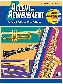 Accent On Achievement: B Flat Clarinet Book 1 (Book/CD-Rom) Books and CD-Roms / DVD-Roms | Clarinet
